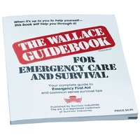 The Wallace Guidebook for Emergency Care & Survival